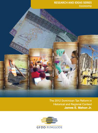 The 2012 Dominican Tax Reform in Historical and Regional Context
